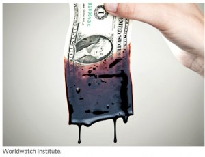 WorldWatch dripping dollar copy