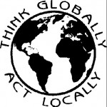 Think Globally, act locally copy